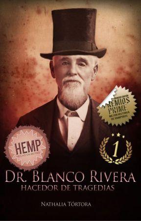 Dr. Blanco Rivera, hacedor de tragedias by uutopicaa