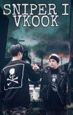 SNIPER  (VKOOK/TAEKOOK) by Youngiii