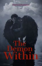 The Demon Within  by horizonsummer