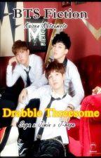 Drabble Threesome by kaizenkatsumoto