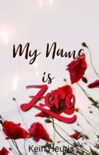 MY NAME IS ZERO by Bal_in_Tataw