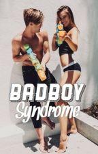 - Bad boy syndrome - by Badboyblood