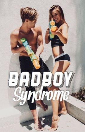 - Bad boy syndrome - by ethansdimple