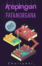 Kepingan Fatamorgana by Churiyani_