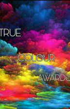 True Colour Awards(CLOSED) by shananyawards