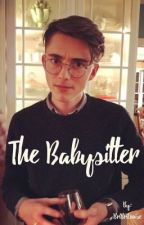 The Babysitter (Greyson Chance fanfic) by BriBriLouise