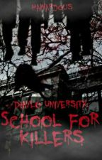 DIAVLO UNIVERSITY:SCHOOL FOR KILLERS by AngelaMontefalco0