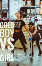 Cold Boy Vs Crazy Girl by IntanMkgnt_