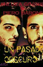 Un pasado obscuro (Gianluca Ginoble, Piero Barone) by XxMC8xX