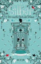 Silber - das zweite Buch der Träume (Henrys Sicht) by Hestehna