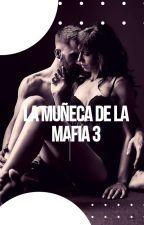 LA MUÑECA DE LA MAFIA 3 by michel19997