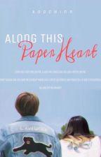 Along This Paper Heart (ft. Kim Taehyung) by Anachinn