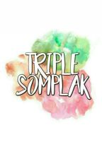 Tripple Somplak by Eugeniaxxx