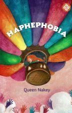 Haphephobia by QueenNakey