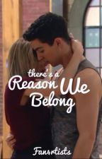 There's a Reason We Belong by Fan4rtists