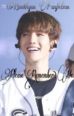 [Baekhyun FF] Please Remember Me...