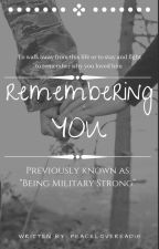 Being Military Strong by PeaceLoveRead18