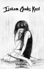 Isakan Gadis Kecil by Vividwia_