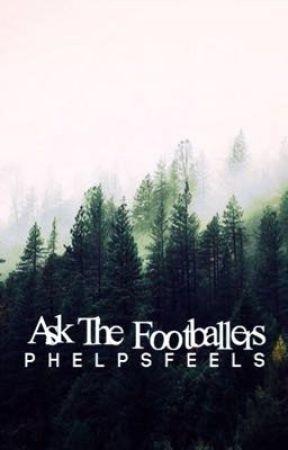 ask the footballers by PhelpsFeels