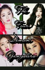 The Four Demon Gangsters by Lady_Kim_V