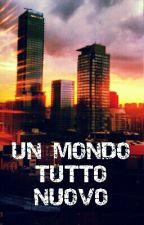 Un Mondo Tutto Nuovo by Kiss_and_shh