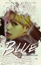 BLUE ▶ [KIM TAEHYUNG ]  by Xolovny_