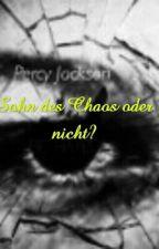 Sohn des Chaos oder nicht? by PJACLIEBE