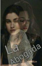La Abogada(camren) by NeyAlex