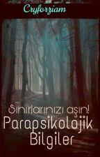 Parapsikolojik Bilgiler by Iwanttohugliampayne
