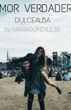 Amor verdadero by mariagonzale30