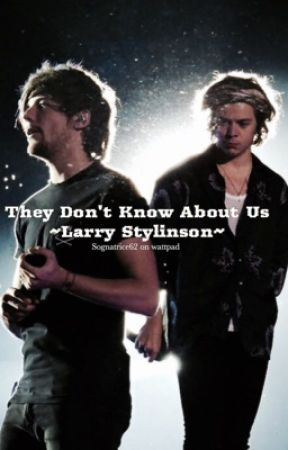 They Don't Know About us ||L.S|| by sognatrice62