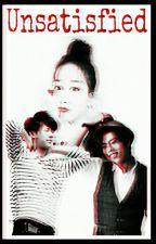 Unsatisfied // K- POP by sunggyuL