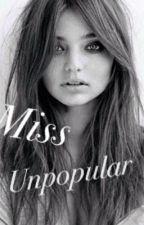 Miss Unpopular by kaylie01