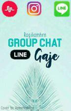 Grup Chat Line Gaje by ragiliamhrn