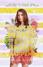 Mastermind Of Everything Happens by gemeinsch