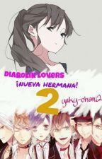 diabolik lovers: ¡nueva hermana!|2 by yuky-chan123
