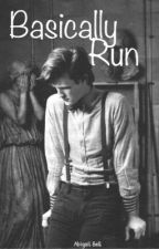 Basically Run » Doctor Who *11th Doctor* (COMPLETED) by AngelsWithATardis