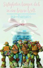 Süßigkeiten bringen dich in einen bessere Welt~Tmnt lovestory~✔(#Wattys2017) by isa---hamato