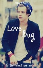 Love Bug - A One Direction Fan Fiction by bbbrre