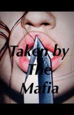 Taken By The Mafia by smarties_01