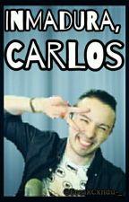 • Inmadura, Carlos → 『Tri8cho』 by -Candx