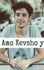 Te Amo (Kevsho y tu) by YoutubersNovelas15