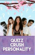 QUIZZ CRUSH PERSONNALITY by jelenaxbiebs