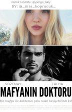 MAFYANIN DOKTORU by _mrs_koprucuk_
