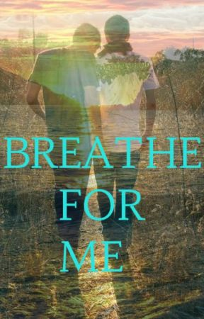 Breathe For Me (BoyxBoy) by WrenNecromancy