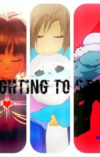 Undertale - Fighting To Stay [Frans] [Book 3] by SepticGirl88