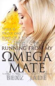 Running From My Omega Mate « ᴀᴌᴘʜᴀ ᴠᴇᴙѕᴇ ɵᴍᴇɢᴀ » »PartOne ᴄɵᴍᴘᴌᴇтᴇ« by OmegaMine