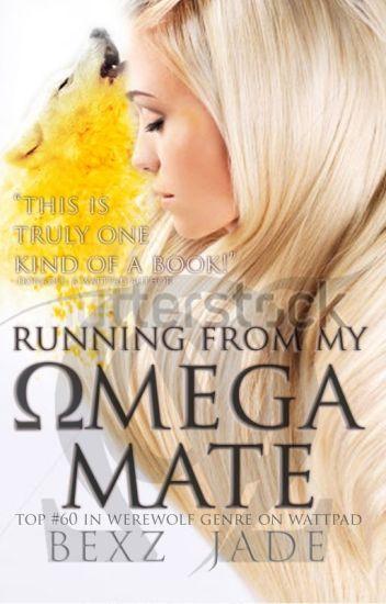 Running From My Omega Mate « ᴀᴌᴘʜᴀ ᴠᴇᴙѕᴇ ɵᴍᴇɢᴀ » »PartOne ᴄɵᴍᴘᴌᴇтᴇ«