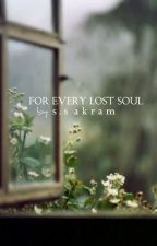For Every Lost Soul (PAUSED) by sweetsouls