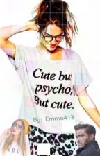 Cute and psycho. But cute ! by emma413